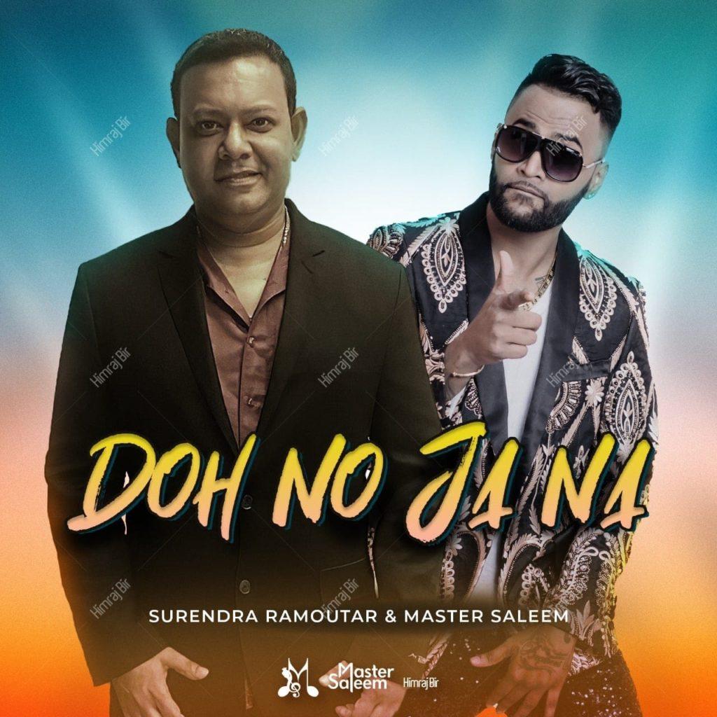 Doh No Ja Nana By Surendra Ramoutar & Master Saleem (2019 Chutney Soca)
