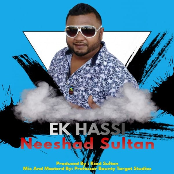 Ek Hassi By Neeshad Sultan (2019 Bollywood Cover)