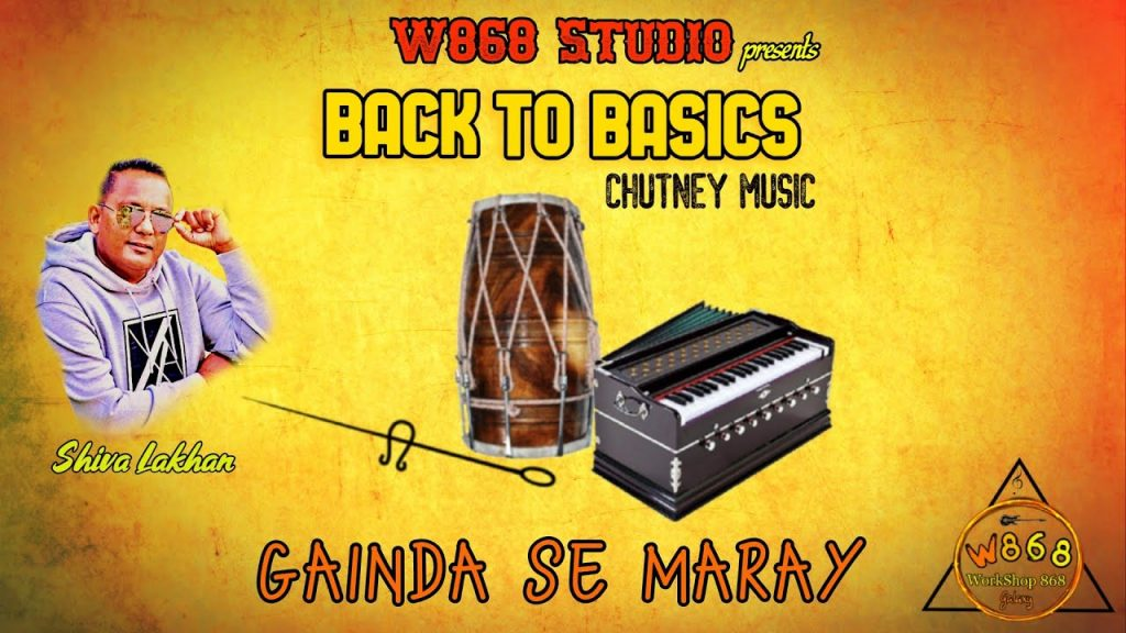 Gainda Se Maray Shiva Lakhan | W868 Studio (traditional Chutney)