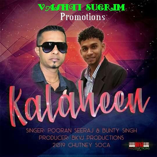 Kalaheen By Pooran Seera & Bunty Singh (2019 Chutney Soca)