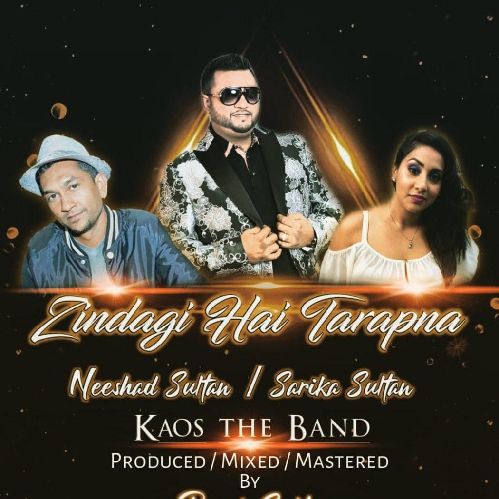 Kaos The Band Ft Riad Sultan, Neeshad Sultan & Sarika Sultan Zindagi Hai Tarapna