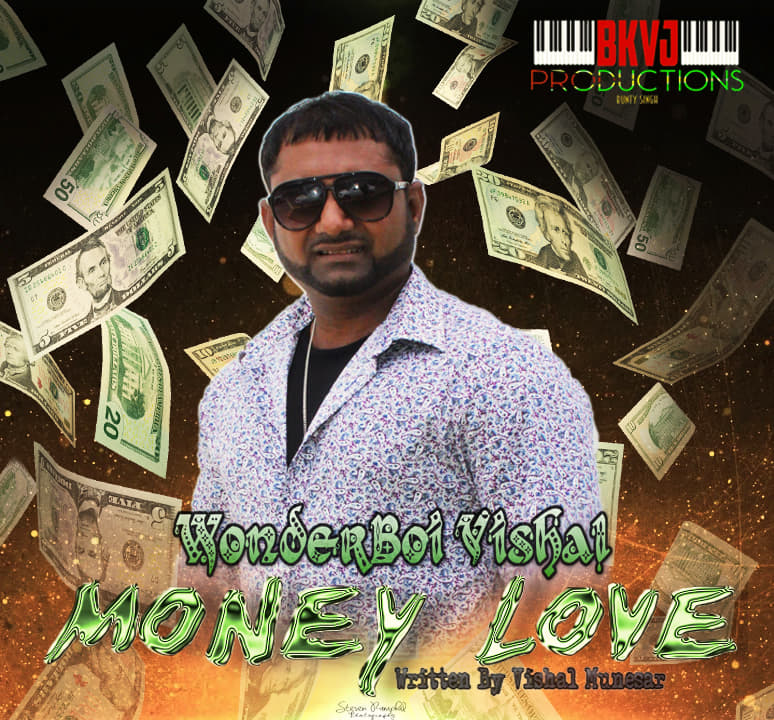 Money Love By Wonderboy Vishal Munesar (2019 Chutney Soca)