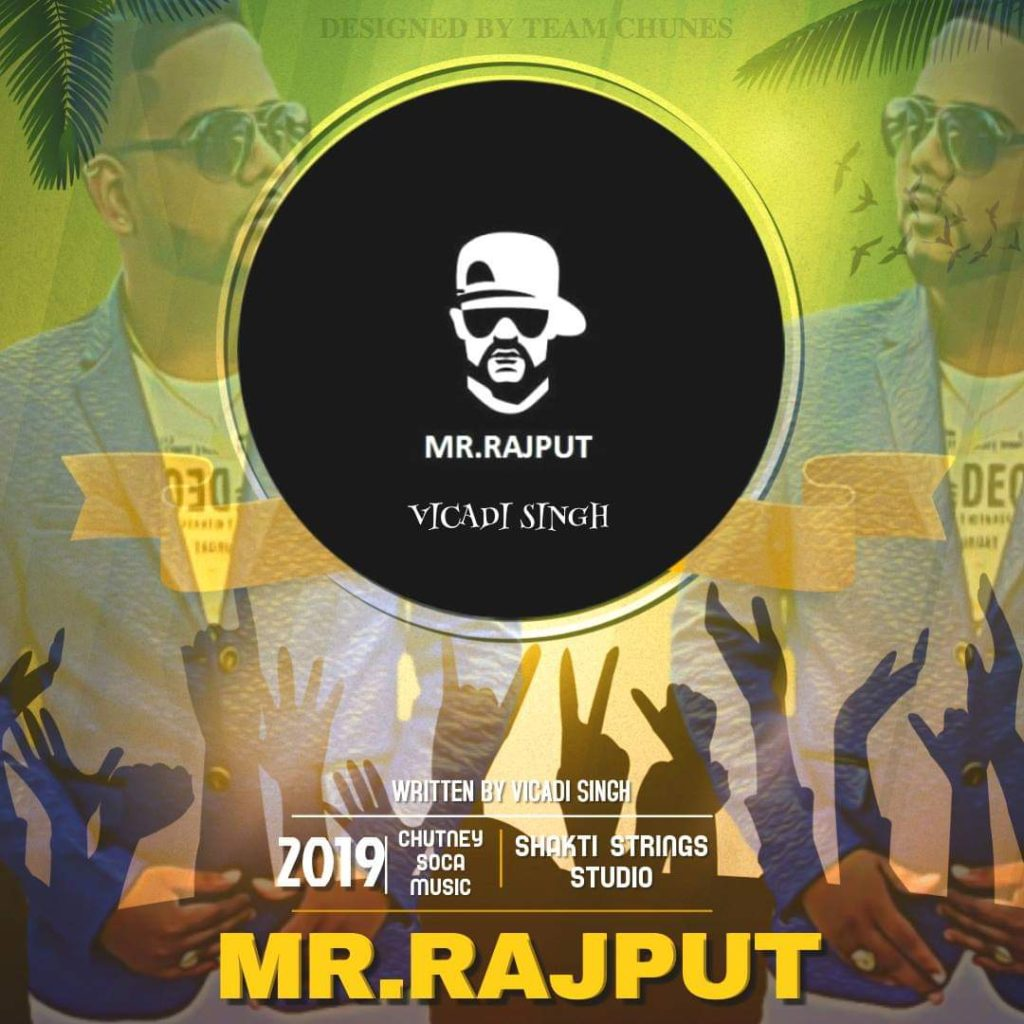 Mr. Rajput By Vicadi Singh (2019 Chutney Music)