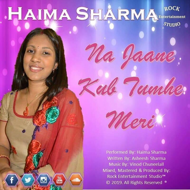 Na Jaane Kub Tumhe Meri By Haima Sharma (2019 Chutney Music)