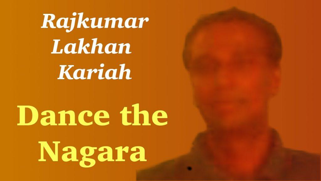 Rajkumar Lakhan Kariah Dance The Nagara