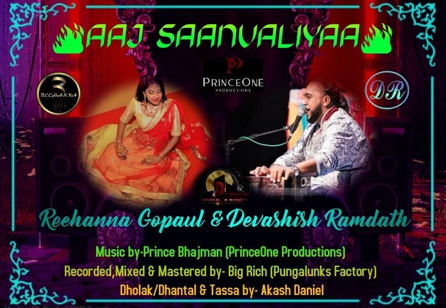 Reehanna Gopaul & Devashish Ramdath Aaj Saanvaliya (traditional Chutney 2020)