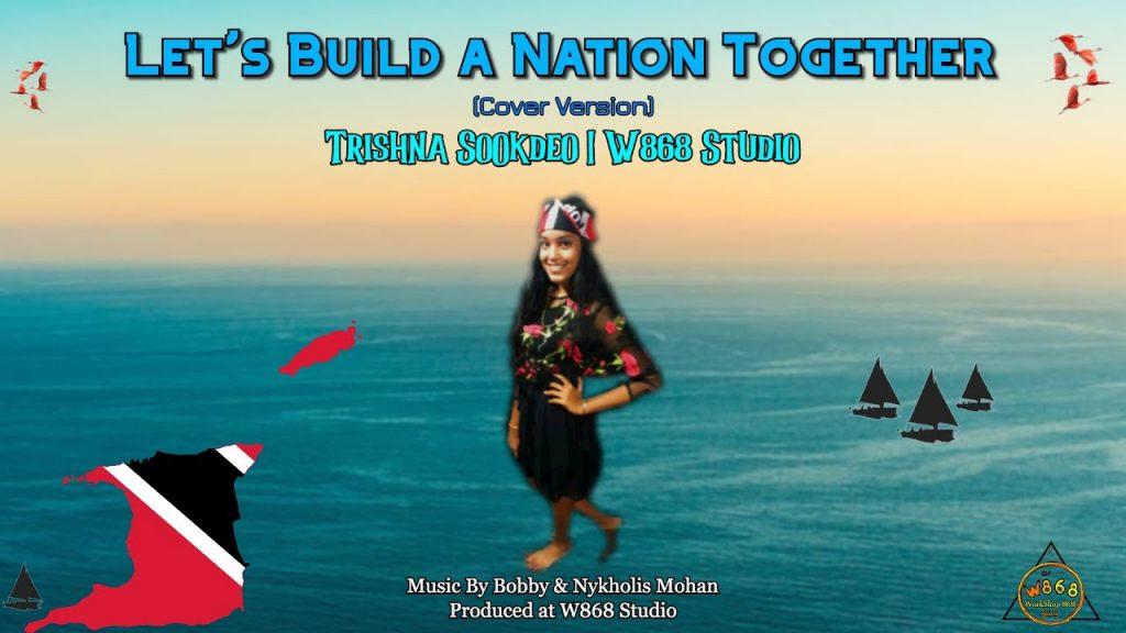 Trishna Sookdeo Let's Build A Nation