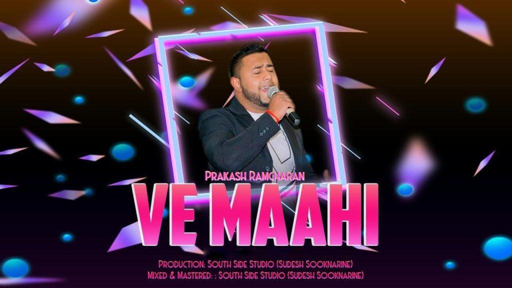 Ve Maahi By Prakash Ramcharan (2019 Bollywood Cover)